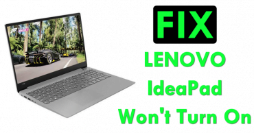 Fix The Lenovo IdeaPad Won't Turn On Issue