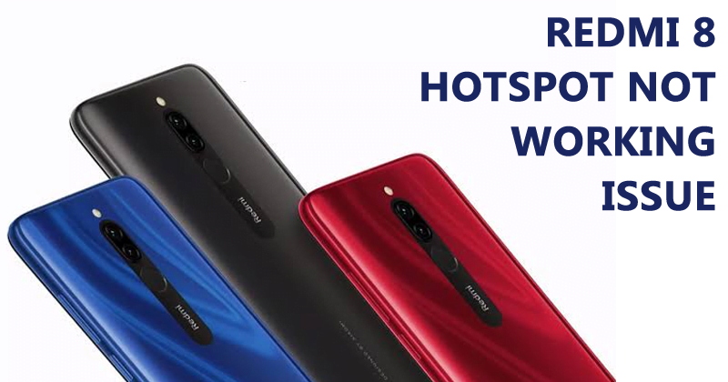 How To Fix Redmi 8 Hotspot Not Working Issue